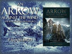 It's been a long time coming but the release day of An Arrow Against the Wind has finally arrived. The book has been promised for over a year and many readers have asked for more during that …