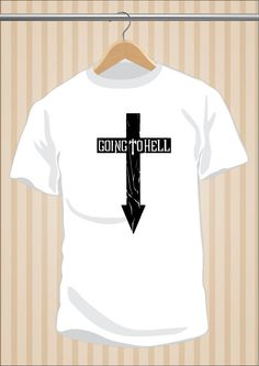 Camiseta Going To Hell #ThePrettyReckless #TShirt #Tee #Art #Design con envío #gratis sólo en www.UppStudio.com