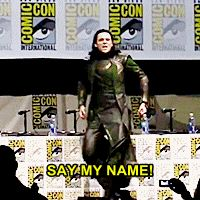 Tom Hiddleston as Loki   I said it.  I said Loki. And it was the most glorious Comic-Con  (2013) that I have ever attended