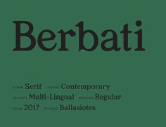 Berbati Type Specimen – Siotes — Design, Typography, and Illustration by Ballasiotes Typography Alphabet, Typo Logo, Typography Layout, Graphic Design Typography, Vintage Graphic Design, Font Design, Type Design, Branding Design, Typography Inspiration