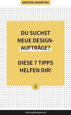 Designs lassen sich nicht einfach mit Fakten & Maßen beschreiben. Darum brauchst du andere Wege, um deine neuen Auftraggeber auf dich aufmerksam zu machen. Hier findest du 7 Tipps, mit denen du neue Design-Kunden gewinnst. #selbstständigkeit #aufträge #designer #kunden Designs, Marketing, Finding Someone Quotes, Knowledge, Simple, Self Confidence