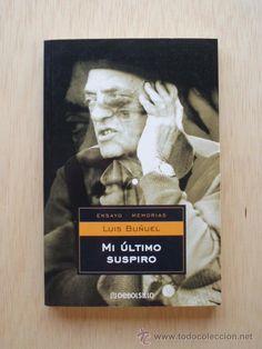 Hoy, lunes 29 de julio, recordamos y también leemos a Luis Buñuel.
