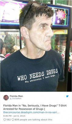 35 Times The Florida Man Did Something Crazy – Chaostrophic Florida Man Meme, Florida Funny, Stupid Funny Memes, Funny Relatable Memes, Funny Posts, Funniest Memes, Hilarious Stuff, Funny Tweets, Darwin Awards