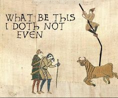 """face-down-asgard-up: """"unlockaflockofwords: """" happiusagi: """" comehomebrother: """" """" Tom Hiddleston reading Shakespeare Sonnet 130 My mistress' eyes are nothing like the sun; Bayeux Tapestry, Medieval Tapestry, Medieval Art, History Jokes, Art History, Funny History, History Class, Funny Art, Funny Memes"""
