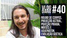 Vlog Diário #40 -