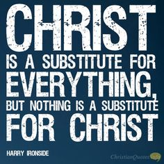 Daily Devotional - 4 Things People Substitute For Christ #Christianquote
