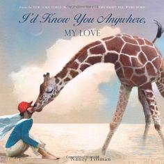 I'd Know You Anywhere, My Love di Nancy Tillman