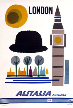 London, England - Alitalia Airlines 1960 vintage travel poster with Big Ben and a Bowler Hat Vintage Advertisements, Vintage Ads, Vintage Airline, Alitalia Airlines, Travel Ads, Poster Ads, Film Posters, Expositions, Vintage Travel Posters