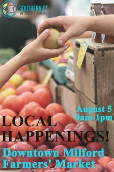 Local Happenings! Downtown Milford #Farmers' #Market August 5, 9 am - 1 pm 58 River St, Milford, Connecticut More info: