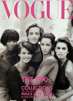 1990 Vogue cover- Naomi Campbell, Linda Evangelista, Tatjana Patitz, Christy Turlington and Cindy Crawford