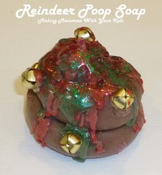 Making Memories ... Reindeer Poop Soap
