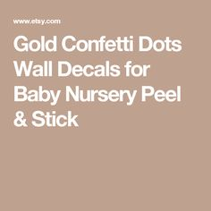 Gold Confetti Dots Wall Decals for Baby Nursery Peel & Stick