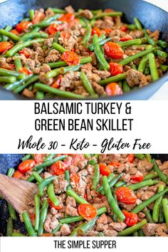 Simple and fresh this balsamic turkey and green bean skillet comes together for a quick weeknight dinner in no time Basic ingredients combine to make a meal that is anyth. Sugar Free Recipes, Paleo Recipes, Dinner Recipes, Paleo Meals, Dinner Ideas, Sugar Free Meals, Dairy Free Dinners, Kid Recipes, Freezer Recipes