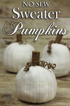 Easy No Sew Pumpkins from Old Sweater Sleeves. You see these sweater pumpkins…Halloween Thanksgiving Crafts, Fall Crafts, Holiday Crafts, Holiday Fun, No Sew Crafts, Sewing Crafts, Thanksgiving Decorations, Fabric Crafts, Holiday Ideas