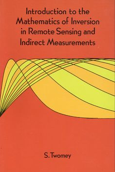 Advanced strength of materials mechanical engineering classroom introduction to the mathematics of inversion in remote sensing and indirect measurements by s twomey fandeluxe Image collections