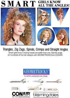 Conair Geometrical Curling Iron w Spiral, Triangle, Crimper attachments. Vintage Advertisements, Vintage Ads, Vintage Style, 80s Ads, Hip Hair, 1980s Hair, Hair Crimper, The Maxx, Smart Girls