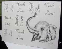 Elephant Greeting Card 6 pc. sets - Elephant Teach Love  Greeting Cards - Elephant Note Cards - Elephant Stationery / Blank Cards  TLN 8 by LoraArtandStationery on Etsy