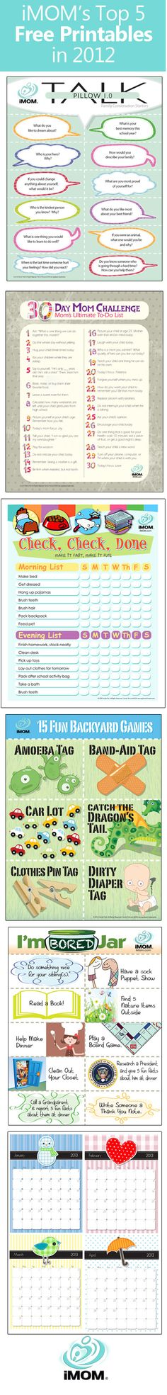 THIS IS AWESOME!!! Must check these out in greater detail when I have time! iMOM's Top 5 Free Printables in 2012 iMOM has over 200 printables to help moms! http://imom.com/tools/