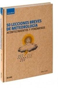 """#Náutica 50 lecciones breves de meteorología """"Acontecimientos y fenómenos. Guía Breve"""""""