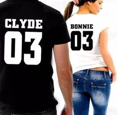 Bonnie for Women Clyde for Men T-shirt
