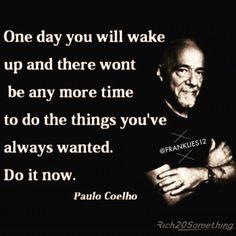 Paul Coehlo Quote