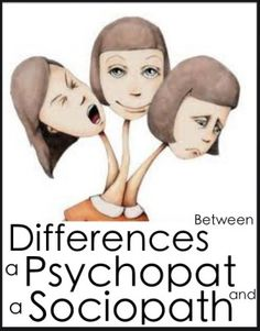"""Differences Between a Psychopath and a Sociopath.Really bothers me that this picture says """"Psychopat"""" though. Bipolar Frases, Psychopath Sociopath, Dissociation, Borderline Personality Disorder, Criminology, Therapy Tools, Family Therapy, Psychiatry, Mental Health"""