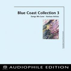 Blue Coast Records - Blue Coast Collection 3
