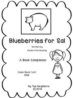 Fun learning activities to go with bernard waber 39 s ira for Blueberries for sal coloring page