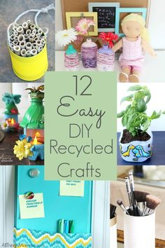 12 Easy DIY Recycled Crafts to do with kids! #crafts #kids #recycle #upcycle