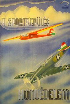 Latin Words, Vintage Posters, Retro Posters, Eastern Europe, World War Ii, Hungary, Aviation, History, Illustration