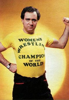 Andy Kaufman - Women's Wrestling Champion of the World (1970s)