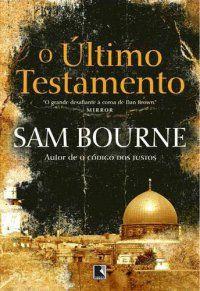 O Último Testamento Sam Bourne - 462 páginas