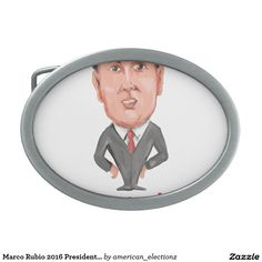 Marco Rubio 2016 President Caricature Rectangular Belt Buckle. Caricature illustration showing Marco Rubio, an American senator, politician and Republican 2016 presidential candidate standing with words Marco Rubio 2016 done in cartoon style. #Rubio2016 #republican #americanelections #elections #vote2016 #election2016