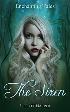 The Siren (Enchanting Tales Series Book 4) by Felicity Ha... https://www.amazon.com/dp/B06Y58GY9S/ref=cm_sw_r_pi_dp_x_Hf5jzbPZ6WGBY