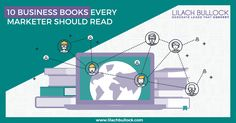 10 business books every marketer should read via @lilachbullock