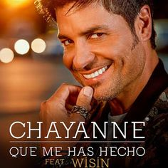 Chayanne - Qué Me Has Hecho ft Wisin