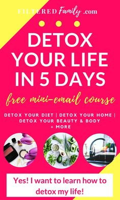 Learn how to get the toxins out of your food, beauty & body products, and…