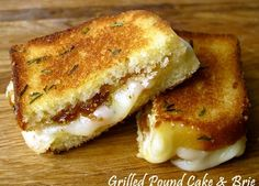 Grilled Pound Cake & Brie (Who had the awesome idea to GRILL pound cake??!)