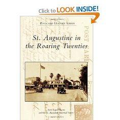 St. Augustine in the Roaring Twenties (Postcard History)