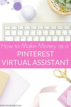 Start a freelancer career as a Pinterest virtual assistant. Learn how to make money using Pinterest and starting a virtual assistant career!