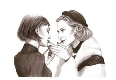 another excellent example of the fan art generated by 2015 film with Rooney Mara and Cate Blanchett as Therese and Carol Cate Blanchett Carol, Yuri, Old Poetry, Todd Haynes, Bono U2, Madam President, Rooney Mara, Lesbian Art, Movies
