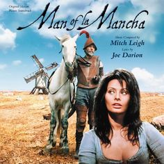 """Don Quixote"" was turned into a Broadway show and then into a movie (Man of La Mancha) starring the beautiful, Sophia Loren -- Marcella on screen.  This was the first live production I ever saw- at Green Gables with my parents.  I fell in love~"