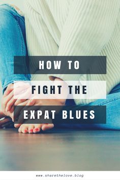 Did you move abroad as an Expat or Expat Wife? Being depressed or sad is totally normal in the beginning. Check out my proven 7 tricks how to fight the Expat Blues on my blog. Free template via Newsletter
