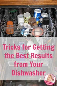 How to Get the Best Results from your Dishwasher