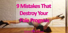 Do you feel like you& stuck in a rut with your pole training? Find out if you& making one of these 9 mistakes that destroy your pole progress. Pole Fitness Moves, Pole Dance Moves, Pole Dancing Fitness, Dance Fitness, Pole Classes, Belly Dancing Classes, Pole Dancing Quotes, Dance Quotes, Flat Tummy Workout