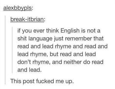 Dumb old English: