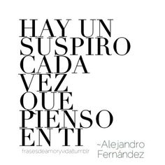 1000 images about amor frases on pinterest amor te for Alejandro fernandez en el jardin lyrics