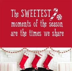 Vinyl Wall Lettering Sweetest Moments Candy Cane Christmas Quote Decoration