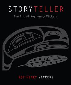 Storyteller - Roy Henry Vickers
