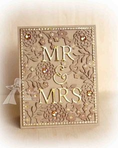 """Gorgeous """"Mr. And Mrs."""" Wedding Card...created by sunnysankari - Cards and Paper Crafts by Splitcoaststampers."""